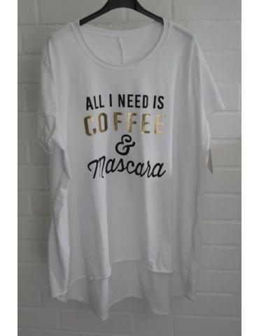 "Oversize Damen Shirt kurzarm weiß schwarz gold ""...Coffee & Mascara"" Baumwolle Onesize 40 - 48"