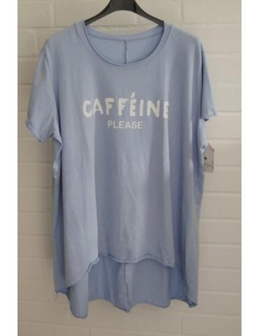 "Oversize Damen Shirt kurzarm hellblau blau ""Cafeine please"" Baumwolle Onesize 40 - 48"
