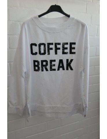 "Damen Sweat Shirt langarm weiß schwarz ""Coffee Break"" Baumwolle Onesize 38 - 42"
