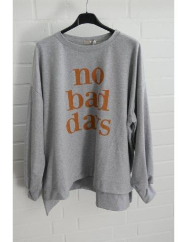 "Sweat Shirt langarm hellgrau braun ""NO BAD DAYS"" mit Baumwolle Onesize 38 - 44"