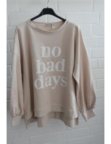 "Sweat Shirt langarm beige weiß ""NO BAD DAYS"" mit Baumwolle Onesize 38 - 44"