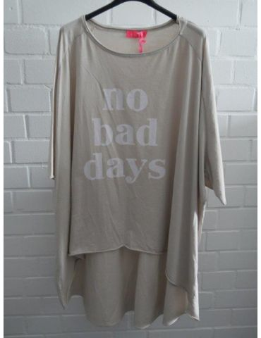 "XXXL Big Size T- Shirt kurzarm beige weiß ""No bad Days"" Baumwolle Onesize 38 - 50"