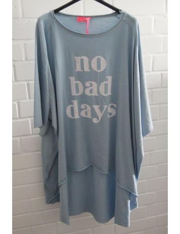 "XXXL Big Size T- Shirt kurzarm hellblau weiß ""No bad Days"" Baumwolle Onesize 38 - 50"