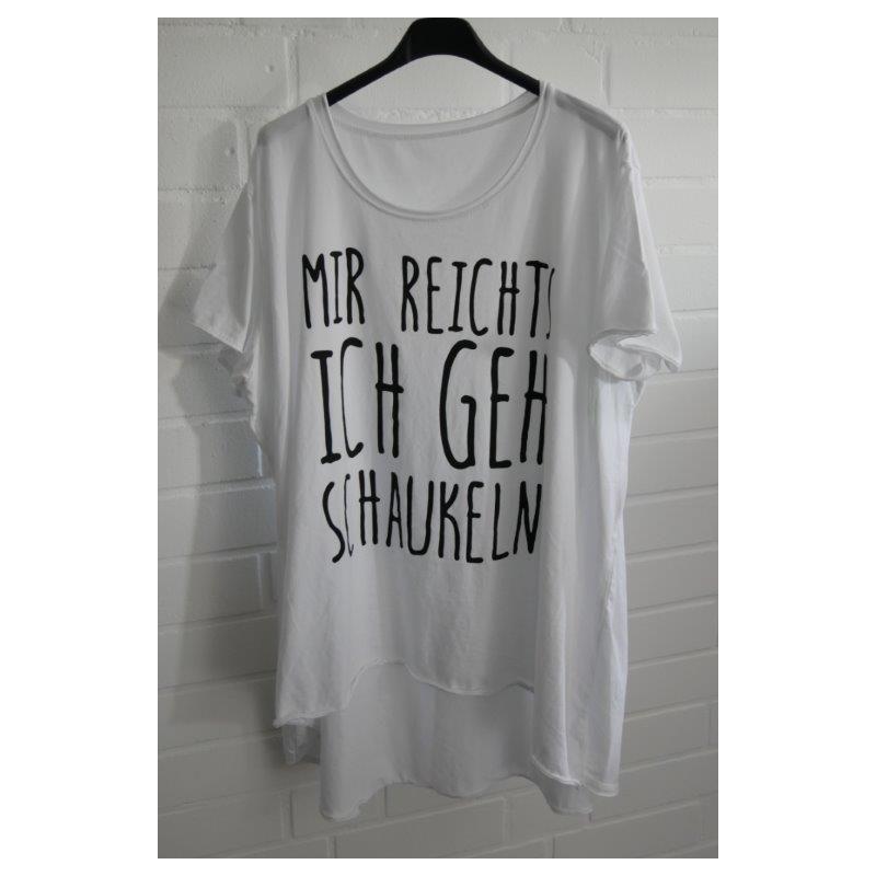 "Damen Shirt A-Form kurzarm weiß schwarz ""Mir reichts..."" Baumwolle Onesize ca. 38 - 46"