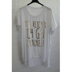 "Damen Shirt A-Form kurzarm weiß goldfarben ""Mir reichts..."" Baumwolle Onesize ca. 38 - 46"