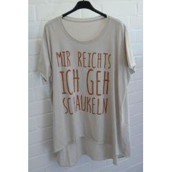 "Damen Shirt A-Form kurzarm beige braun ""Mir reichts..."" Baumwolle Onesize ca. 38 - 46"
